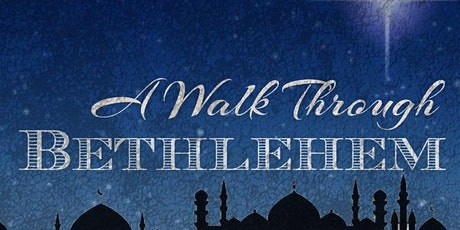 Walk Through Bethlehem tickets