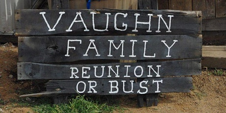 2020 Vaughn Family Virtual Reunion tickets