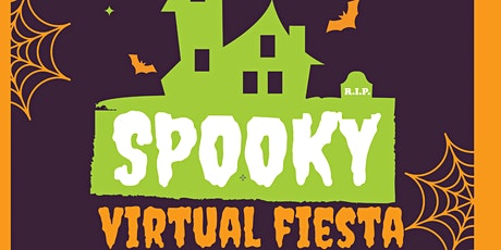 Spooky Virtual Fiesta a Halloween Event for Families tickets