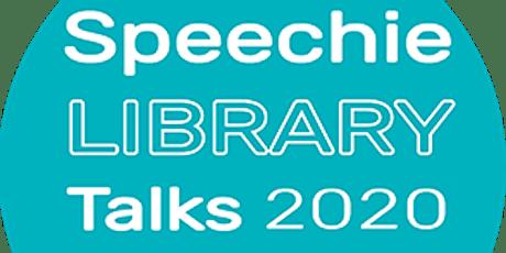 Speechie Library Talk tickets