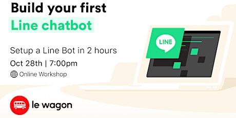 Build your first Line chatbot - Online Workshop tickets