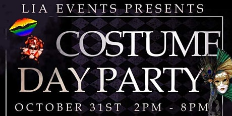 "LIA Events Presents ""A Costume Party"" Day Party tickets"