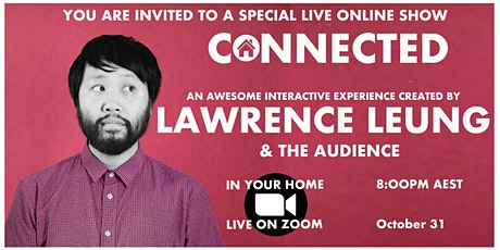 LAWRENCE LEUNG - CONNECTED - An Interactive Online Show tickets
