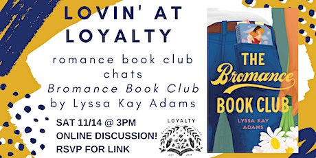 Lovin' at Loyalty Book Club chats BROMANCE BOOK CLUB tickets