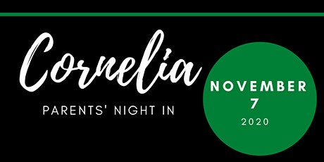 Cornelia Parents Night In tickets