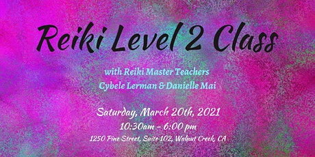Reiki Level 2 Class tickets