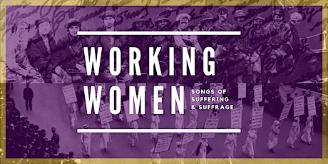 Working Women: Songs of Suffering & Suffrage at N. Copernicus University