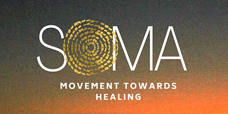SOMA- Movement Towards Healing tickets