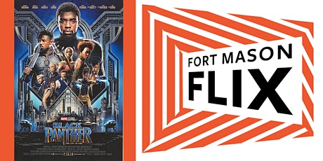 FORT MASON FLIX: Black Panther tickets