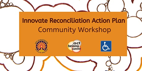 Innovate Reconciliation Action Plan Community Workshop tickets