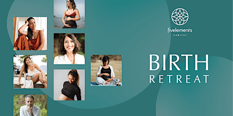 Birth Retreats  with SATTRA and HK's Top Specialists at Fivelements Habitat tickets