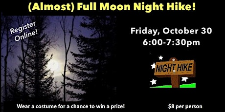 (Almost) Full Moon Night Hike! tickets