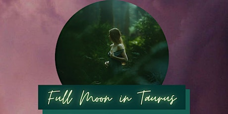 Soul Meets Moon - Full Moon in Taurus (ONLINE) tickets