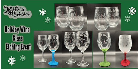 Holiday Wine Glass Etching tickets