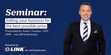 Selling your business for the best possible price - Auckland tickets