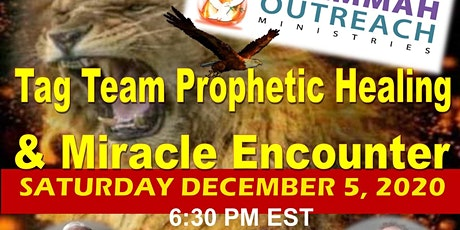 """Let the Lions Roar"" - Tag Team Prophetic Healing and Miracle Encounter tickets"
