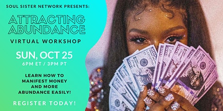 Soul Sister Network Presents: Attracting Abundance Workshop! tickets