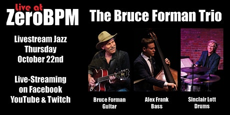 Live Jazz - The Bruce Forman Trio tickets