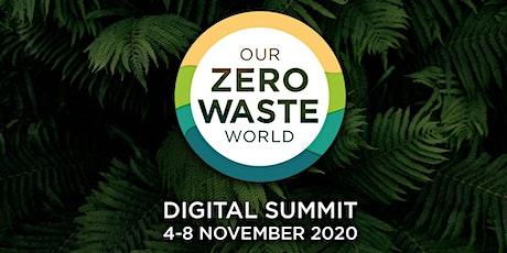 Our Zero Waste World: Zero Waste Culture tickets