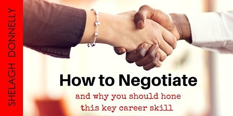 How to Negotiate & Why You Should Hone this Career Skill, with S. Donnelly tickets