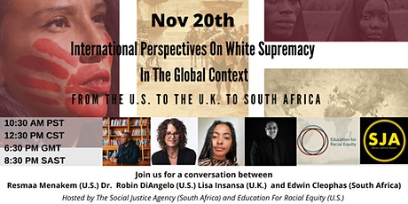 White Supremacy In The Global Context - Part Two Panel Discussion tickets