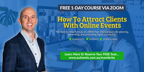 How To Attract Clients With Online Events  - Nov 10 tickets