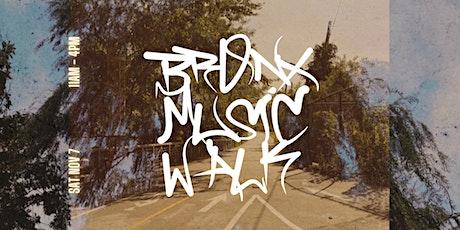 BRONX MUSIC WALK tickets