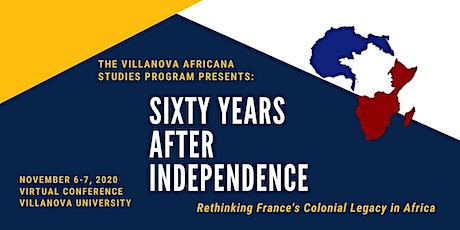 Sixty Years After Independence: Rethinking  France's Colonial Legacy tickets