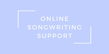Online Songwriting Support tickets