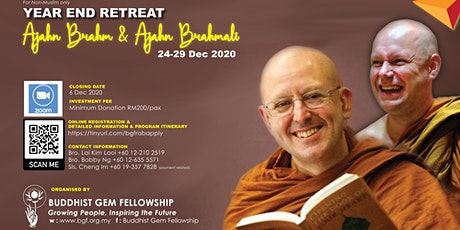 Year End Retreat with Ajahn Brahm and Ajahn Brahmali tickets