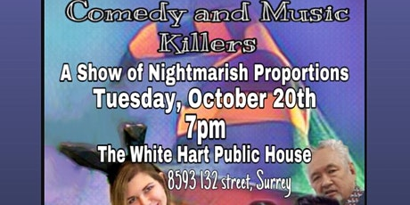 Comedy and Music Killers: A Night of Nightmarish Proportions tickets