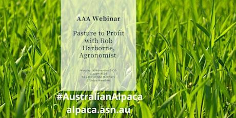AAA EDUCATION WEBINAR - Pastures to Profit - Rob Harborne tickets