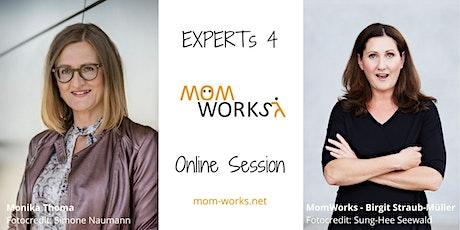 MomWorks Expert Session: Sichere Umsätze in unsicheren Zeiten Tickets