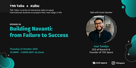 Building Navanti : from Failure to Success  - 11Th Talks Ep.06 tickets