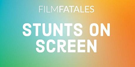 Stunts on Screen tickets