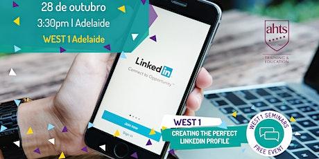 WEST 1 Adelaide | LinkedIn, o primeiro passo para o mercado de trabalho AU tickets