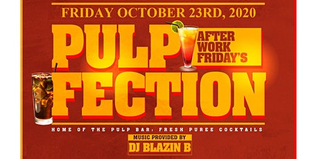 Pulp-Fection Friday Afterwork @ GST Village tickets