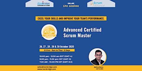 A-CSM® Virtual Training (25 – 29 October) 10:00 pm – 12:30 am EST tickets