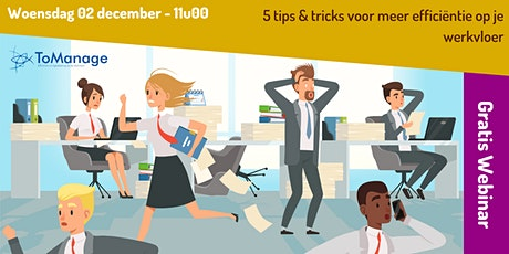 Webinar: 5 tips & tricks voor meer efficiëntie op je werkvloer tickets