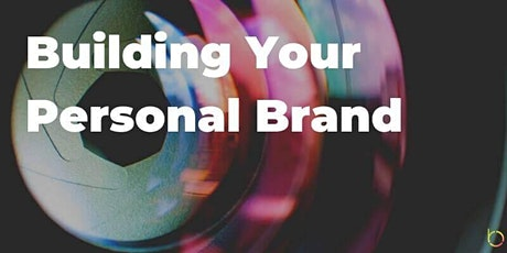 Building Your Personal Brand - Communicating Your Talents and Value tickets