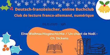 Deutsch-französischer Buchclub: Charles Dickens - Eine Weihnachtsgeschichte tickets