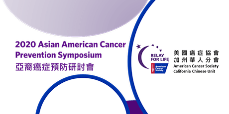 2020 American Cancer Society Asian American Cancer Prevention Symposium tickets