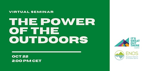The power of the outdoors tickets