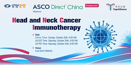 ASCO Direct China #13- Head and Neck Cancer Immunotherapy tickets
