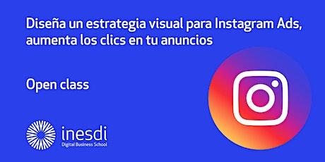 Diseña un estrategia visual para Instagram Ads, aumenta los clics. entradas