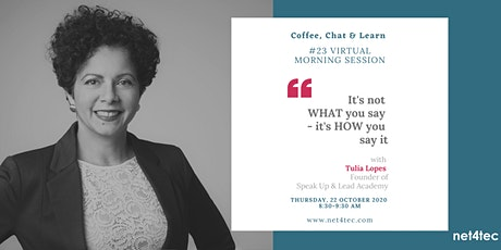 Virtual morning session: It's not what you say - it's HOW you say it tickets