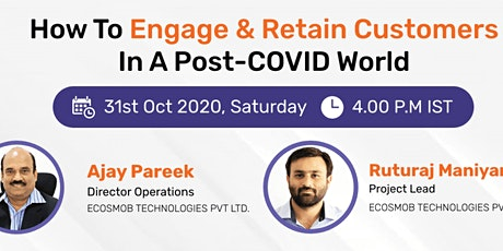 How To Engage & Retain Customers In A Post-COVID World tickets