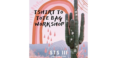 DIY T-Shirt to Tote Bag: A Seed to Soul Workshop tickets