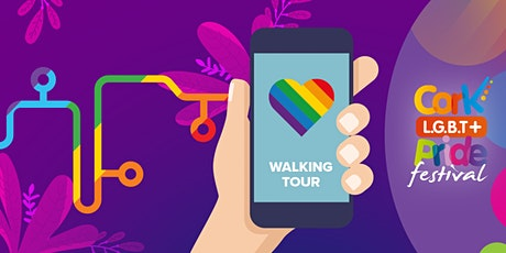 Cork Pride & Cork LGBT Archive Interactive LGBT+ Walking Tour Launch tickets