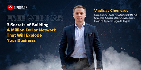 3 Secrets of Building A Million $ Network That Will Explode Your Business tickets